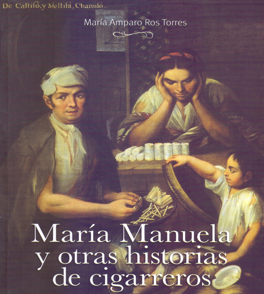 María Manuela and Other Stories of Cigar Makers