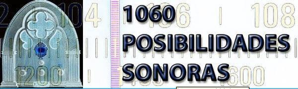 1060 Posibilidades Sonoras
