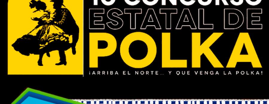 Semifinalistas categoría de adultos: 10° Concurso Estatal de Polka