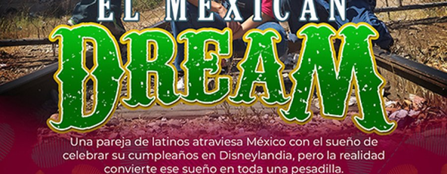 El Mexican Dream
