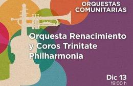 Orquesta Renacimiento y Coros Trinitate Philharmonia