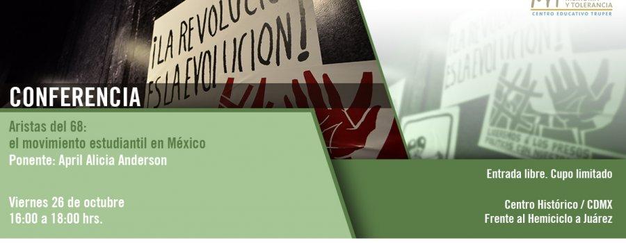 Aristas del 68: el movimiento estudiantil en México
