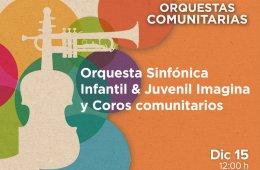 Orquesta Sinfónica Infantil & Juvenil Imagina y Coros co...