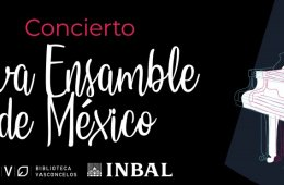 Concert. Nova Ensemble of Mexico