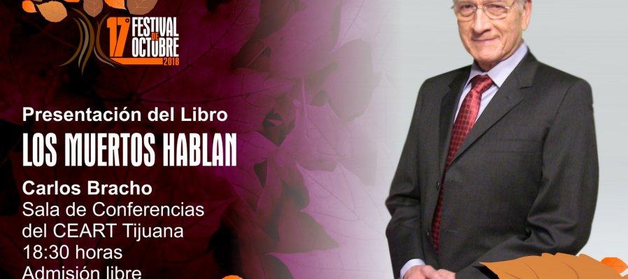 Carlos Bracho: Los muertos hablan