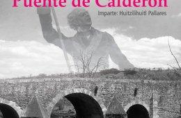 Aniversario 207 de la Batalla del Puente de Calderón