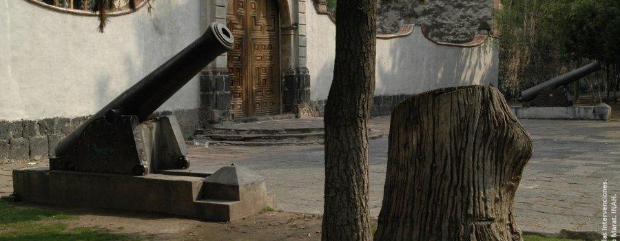 Tres siglos de historia. Museo Nacional de las Intervenciones. Ciudad de México