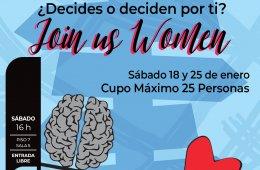 ¿Decides o deciden por ti?.- Join us Women