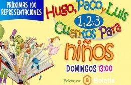 1, 2, 3... Hugo, Paco y Luis cuentan cuentos para niños