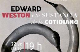 Edward Weston y la sustancia de lo cotidiano