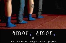 Amor, amor, o el suelo bajo los pies