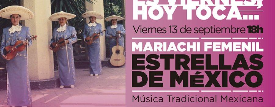 Es Viernes, Hoy Toca, Mariachi Femenil Estrellas de México