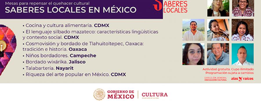 Mesa para repensar el quehacer cultural: Saberes locales en México