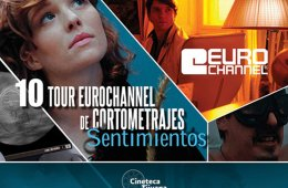 10th Tour Eurochannel de Cortometrajes