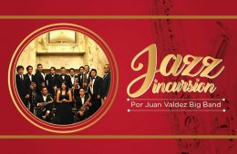 Concierto: Jazz Incusion por Juan Valdez Big Band