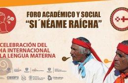 """Foro Académico y Social """"Si´Néame Raícha"""""""