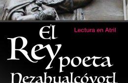 El Rey Poeta: Nezahualcóyotl