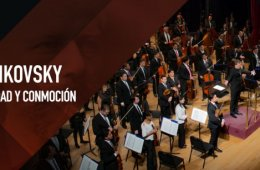 Tchaikovsky • Serenidad y conmoción