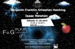 Benjamín Franklin, Stephen Hawking e Isaac Newton