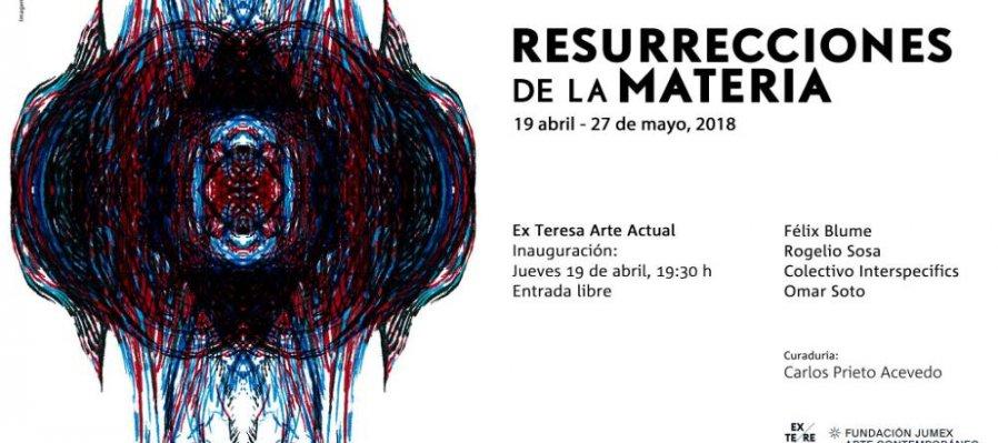 Resurrecciones de la materia