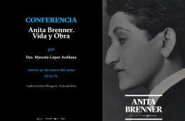 CONVERSATORIO - ANITA BRENNER. LUZ DE LA MODERNIDAD