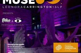 Noche de museo Leonora Carrigton, SLP