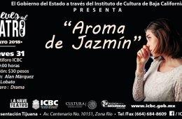 """Jueves Al Teatro """"Aroma de Jazmín"""""""