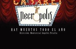 Cabaret Necropolis