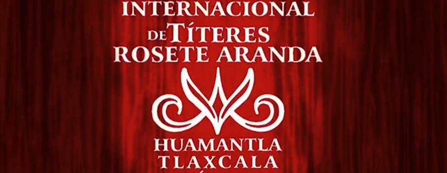 Conferencia Virtual: A 35 Años del 35° Festival internacional de Títeres Rosete Aranda