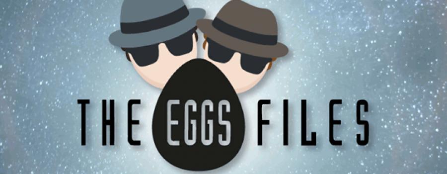 Los Eggspedientes Secretos