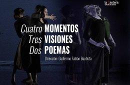 Tres visiones, tres momentos y dos poemas