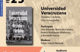 Universidad Veracruzana. Orizaba-Córdoba. Una iconograf�...