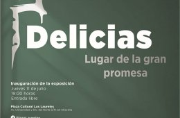 Delicias, the Place of the Great Promise