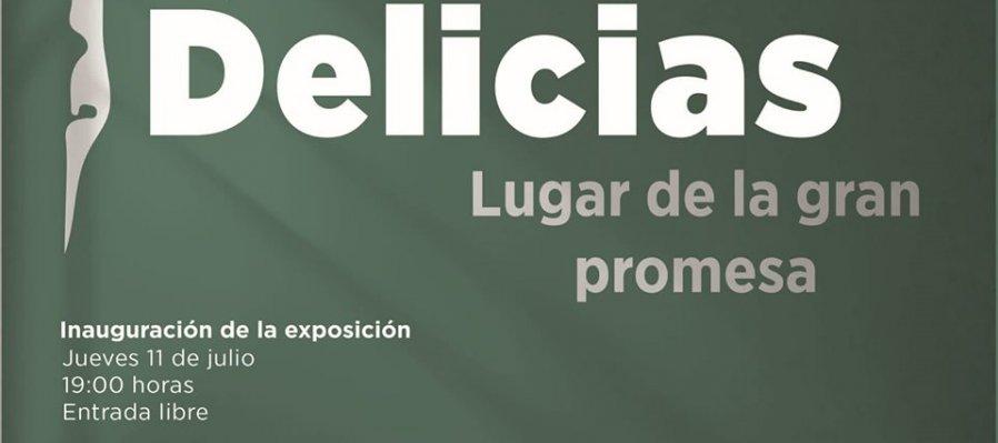 Delicias, lugar de la gran promesa