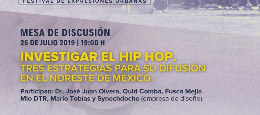 Investigar al Hip Hop. Tres estrategias para su difusión en el noreste de México