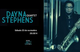 Dayna Stephens Quartet