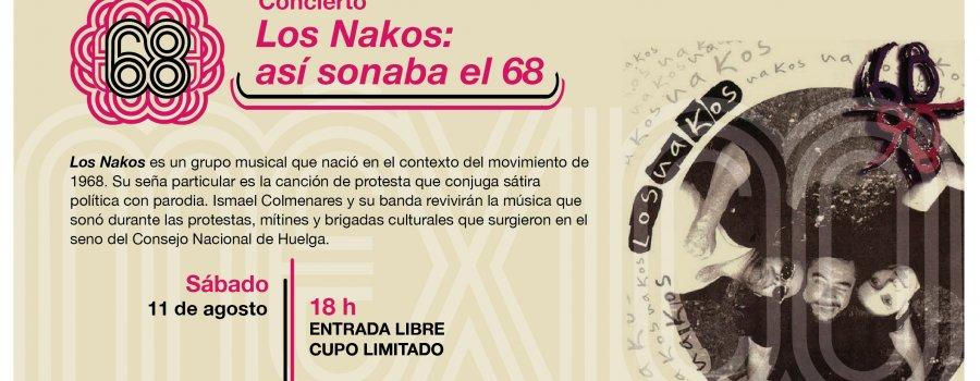 Los Nakos presentan: Así sonaba el 68