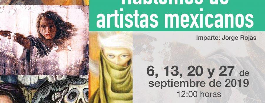 Hablemos de artistas mexicanos