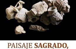 Paisaje Sagrado, Paisaje Estratégico: La Arqueología de...