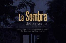La Sombra del convento