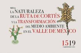 La naturaleza de la ruta de Cortés y la transformación ...