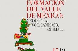 Formación del valle de México: geología, volcanismo, c...
