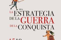 La estrategia de la guerra de la Conquista