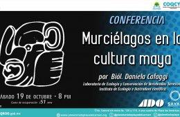 Conferencia: Murciélagos en la cultura maya