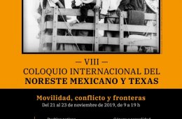 8th International Colloquium of the Mexican Northeast and...