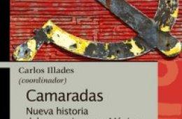 Camaradas. Nueva historia del comunismo en México