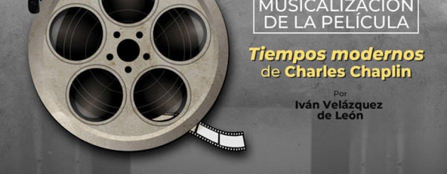 Musicalización de la película: Tiempos modernos de Charles Chaplin