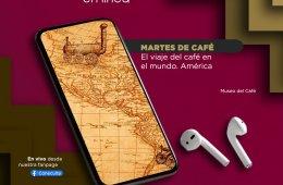 Martes de café: El viaje del café en el mundo. América