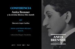 ANITA BRENNER Y LA REVISTA MEXICO/THIS MONTH