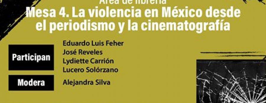 La violencia en México desde el periodismo y la cinematografía